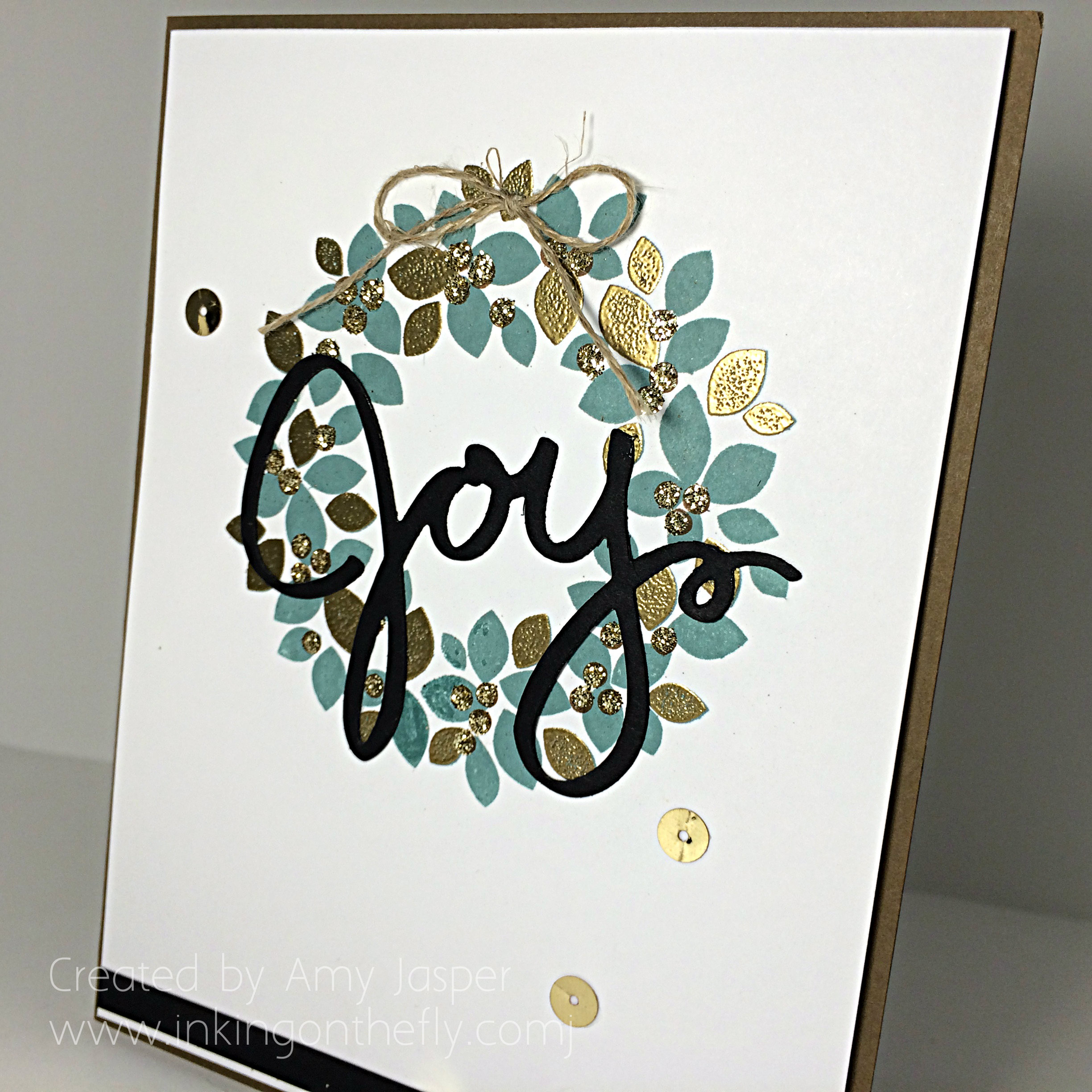 Joy card by Amy Jasper www.inkingonthefly.com - Wonderous Wreath stamp set and framelits from Stampin' Up!