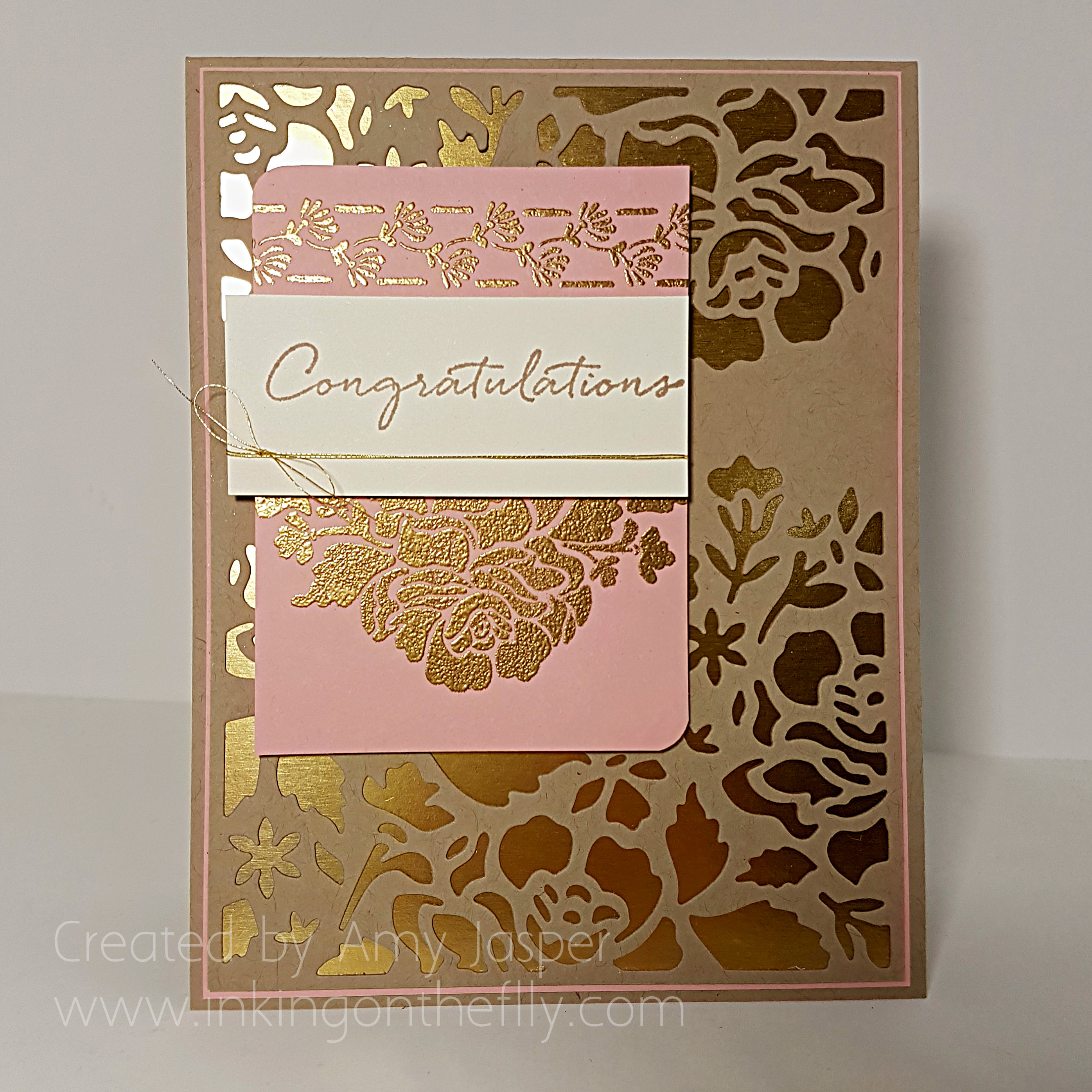 Gold and Blushing Wedding card by Amy Jasper using the Detailed Floral Thinlit die and the Floral Phrases Stamp Set from Stampin' Up - www.inkingonthefly.com