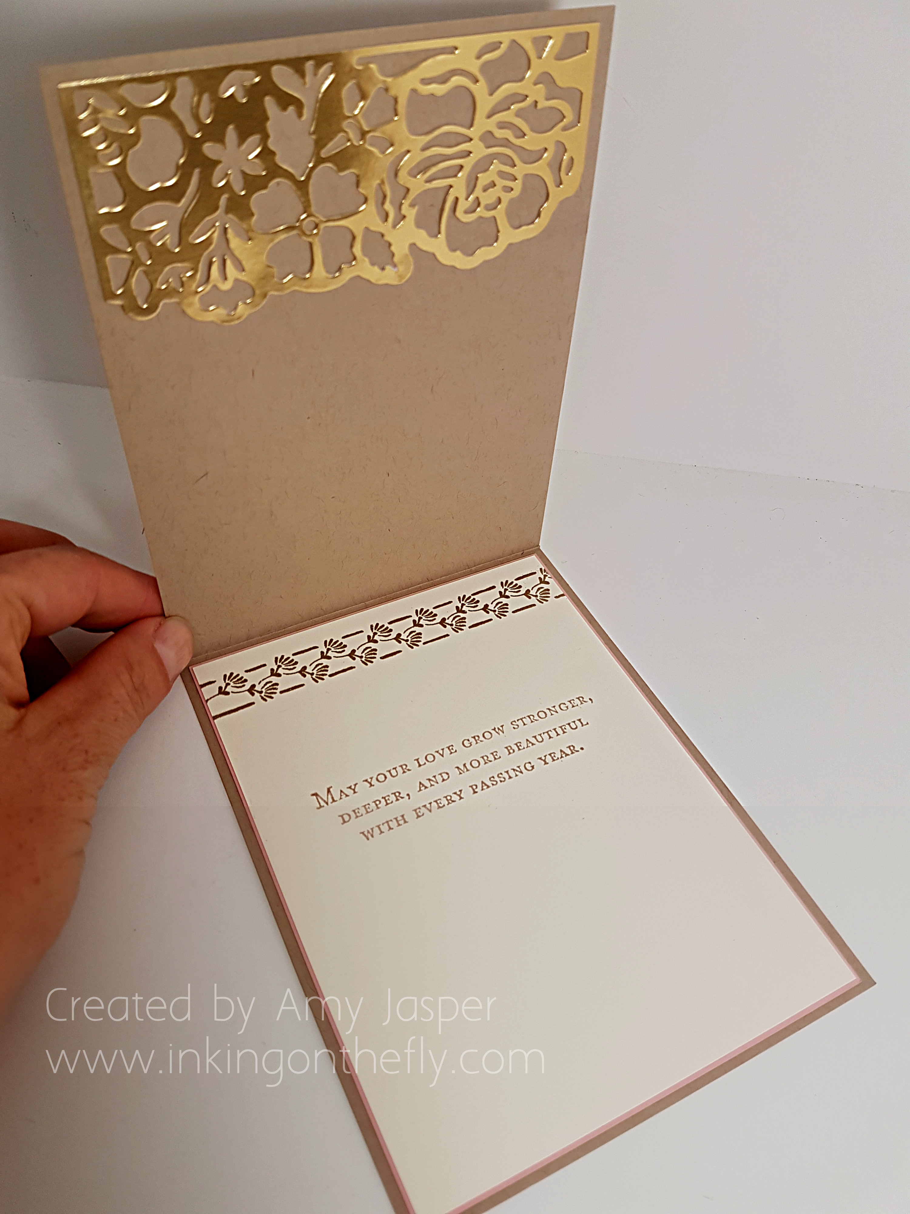 inside of the Gold and Blushing Wedding Card by Amy Jasper using the Floral Phrases Stamp Set and the Detailed Floral Thinlits die by Stampin' Up! - www.inkingonthefly.com